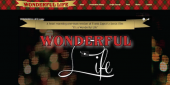 Wonderful Life, The Play